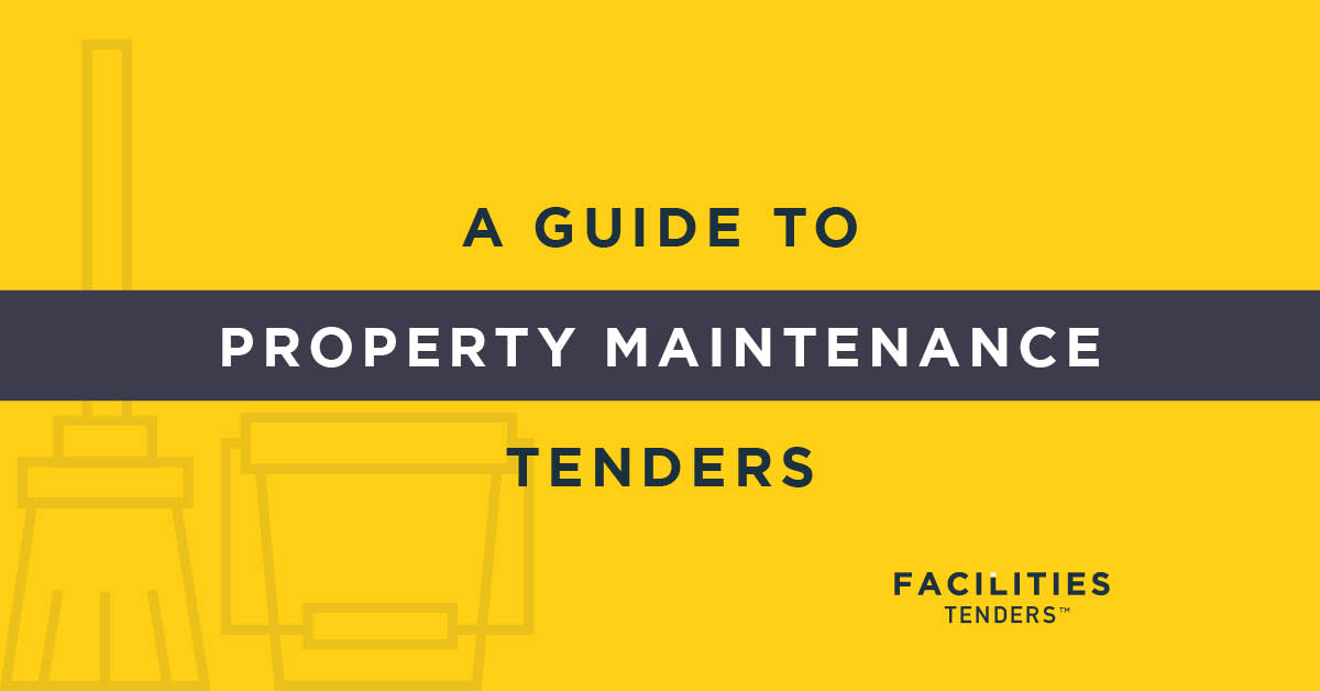 A guide to property maintenance contract tenders.